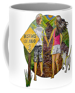 Best Days Lie Ahead Coffee Mug