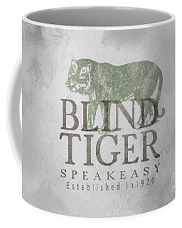 Blind Tiger Speakeasy Sign Coffee Mug
