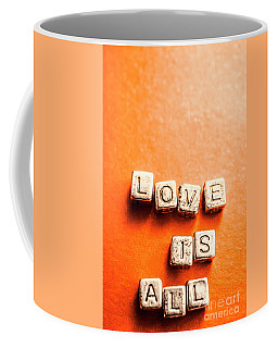 Block Quotes On Love Is All  Coffee Mug