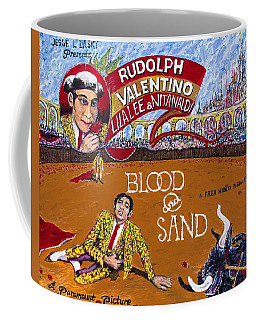 Blood And Sand - 1922 Lobby Card That Never Was Coffee Mug