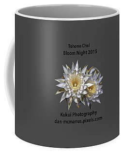 Coffee Mug featuring the photograph Bloom Night T Shirt by Dan McManus
