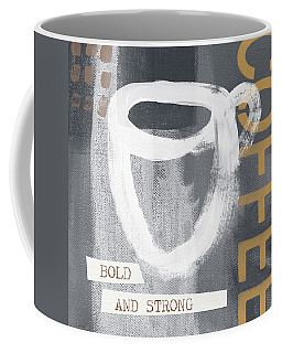Bold And Strong- Art By Linda Woods Coffee Mug