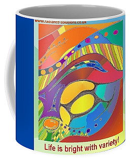Bold Organic - Life Is Bright With Variety Coffee Mug