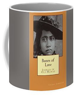 Bones Of Love Coffee Mug