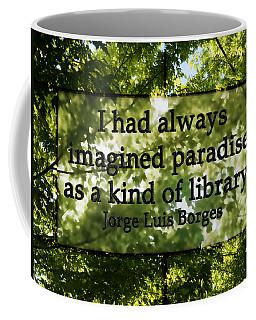 Books Are A Paradise Coffee Mug