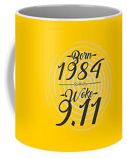 Born Into 1984 - Woke 9.11 Coffee Mug