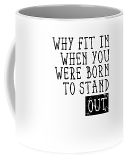Born To Stand Out Coffee Mug