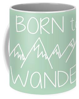 Born To Wander Coffee Mug