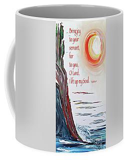 Bring Joy O Lord Coffee Mug
