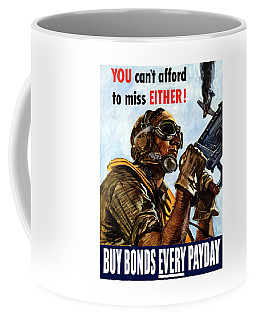 Buy Bonds Every Payday Coffee Mug