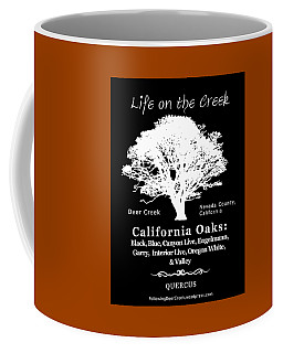 California Oak Trees - White Text Coffee Mug