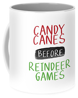 Candy Canes Before Reindeer Games- Art By Linda Woods Coffee Mug
