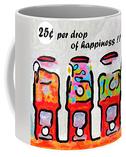 Coffee Mug featuring the photograph Candy Machines . 25 Cents Per Drop Of Happiness by Wingsdomain Art and Photography