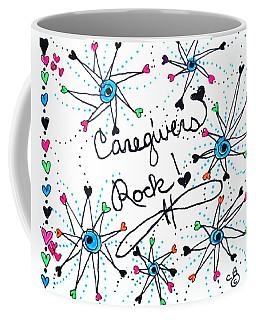 Caregivers Rock Coffee Mug