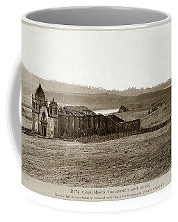 Carmel Mission, With Glimpse Of River And Bay Circa 1880 Coffee Mug