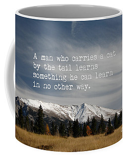 Carry A Cat By The Tail Coffee Mug