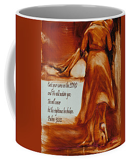 Cast Your Cares On The Lord - Psalm 52 22 Coffee Mug
