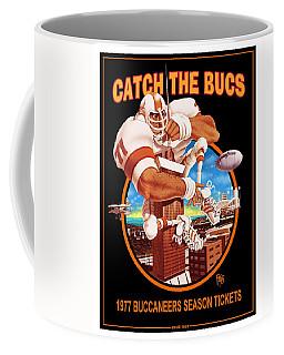 Catch The Bucs Coffee Mug
