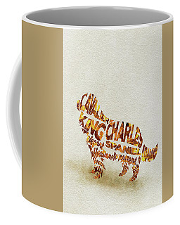 Coffee Mug featuring the painting Cavalier King Charles Spaniel Watercolor Painting / Typographic Art by Ayse and Deniz
