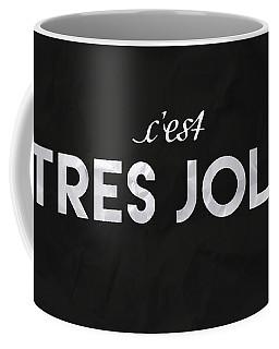 C'est Tres Jolie Coffee Mug