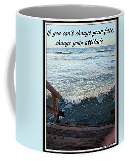 Change Your Attitude Coffee Mug by Irma BACKELANT GALLERIES