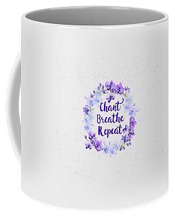 Coffee Mug featuring the painting Chant, Breathe, Repeat by Tammy Wetzel