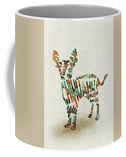 Coffee Mug featuring the painting Chihuahua Watercolor Painting / Typographic Art by Ayse and Deniz