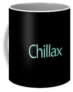Chillax Tee Coffee Mug