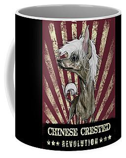 Chinese Crested Revolution Coffee Mug