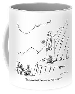 Chocolate Is Ok In Moderation Coffee Mug