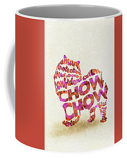 Coffee Mug featuring the painting Chow Chow Watercolor Painting / Typographic Art by Ayse and Deniz