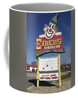 Coffee Mug featuring the photograph Circus Drive In Sign by Melinda Saminski