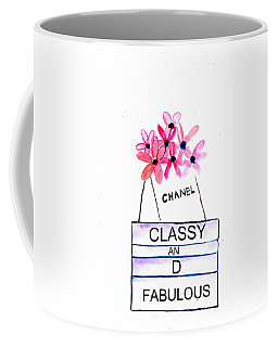 Classy And Fabulous Coffee Mug