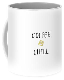 Coffee And Chill-art By Linda Woods Coffee Mug