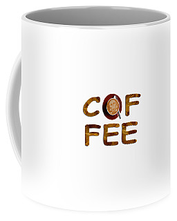 Coffee Funny Typography Coffee Mug