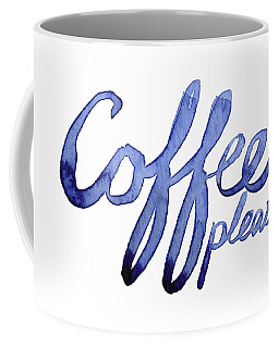 Coffee Please Coffee Mug