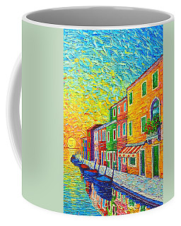 Colorful Burano Sunrise - Venice - Italy - Palette Knife Oil Painting By Ana Maria Edulescu Coffee Mug