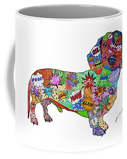 Who You Callin' A Wiener Coffee Mug