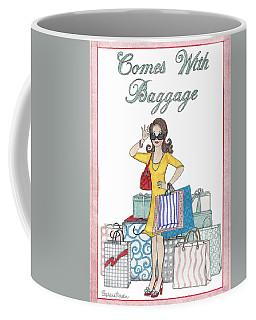 Comes With Baggage Coffee Mug