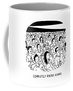 Completely Riveted Asians Coffee Mug