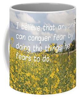 Conquer Fear Coffee Mug