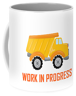 Construction Zone - Dump Truck Work In Progress Gifts - White Background Coffee Mug