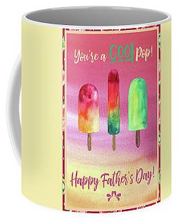 Cool Pop - Happy Father's Day Coffee Mug