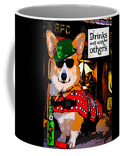 Coffee Mug featuring the digital art Corgi - Drinks Well With Others by Kathy Kelly