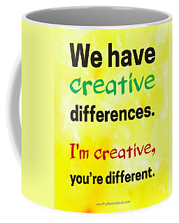 Creative Differences Quote Art Coffee Mug