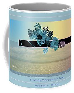 Coffee Mug featuring the photograph Creativity And Awareness In Yoga by Felipe Adan Lerma