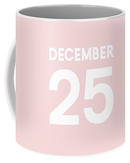 December 25 Pink- Art By Linda Woods Coffee Mug