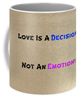 Decision Or Emotion Coffee Mug