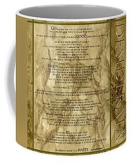 Desiderata #8 Coffee Mug