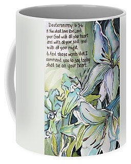 Coffee Mug featuring the painting Deuteronomy 6 5-6 by Mindy Newman